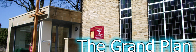 The Grand Plan at Almondbury Methodist Church and The Wesley Centre